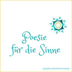 """Schriftzug """"Poesie für die Sinne"""" mit Logo by Daniela Lasinger"""